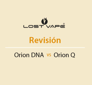 Lost Vape Orion Dna vs Orion Q Revision