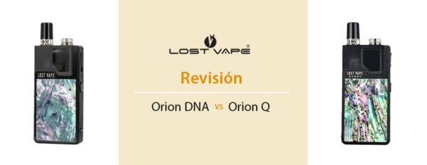Orion DNA vs Orion Q  Revisión mods pods de Lost Vape